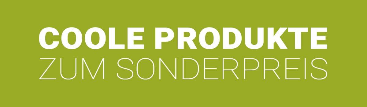 Coole Produkte zum Sonderpreis entdecken